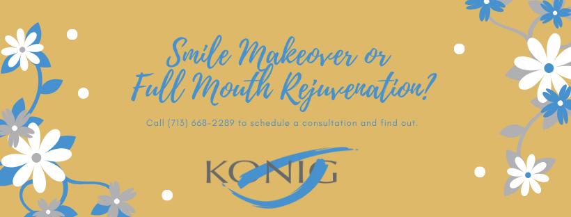 Smile Makeover or Full Mouth Rejuvenation CTA for Houston Cosmetic Dentist Dr. Ronald Konig